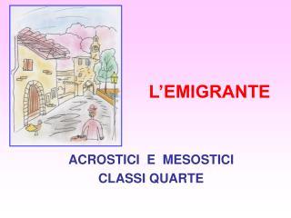 L�EMIGRANTE