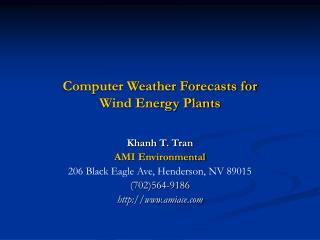 Computer Weather Forecasts for Wind Energy Plants