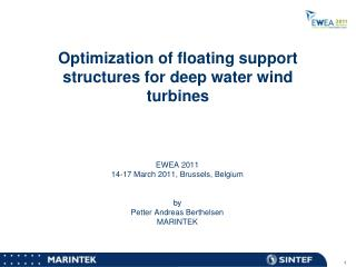 Optimization of floating support structures for deep water wind turbines