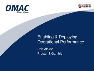 Enabling & Deploying Operational Performance