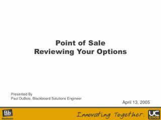 Point of Sale Reviewing Your Options