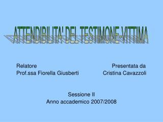 Relatore                                                  Presentata da             Prof.ssa Fiorella Giusberti
