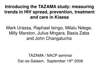 Introducing the TAZAMA study: measuring trends in HIV spread, prevention, treatment and care in Kisesa