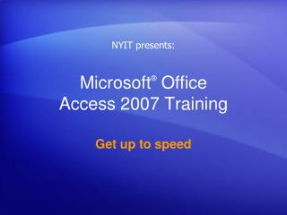 Microsoft  Office  Access 2007 Training