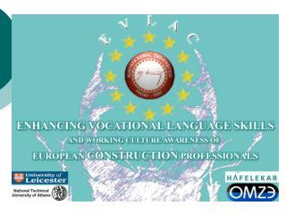 Destek Programı:  Hayat Boyu Öğrenme Programı Leonardo Da Vinci Yenilik Transferi