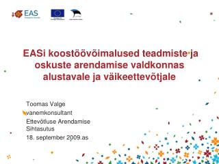 EASi koostöövõimalused teadmiste ja oskuste arendamise valdkonnas alustavale ja väikeettevõtjale