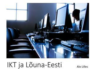 IKT ja L�una-Eesti