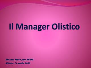 Il Manager Olistico