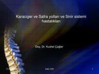 Karaciger ve Safra yol l arı  ve Sinir sistemi hastalıkları