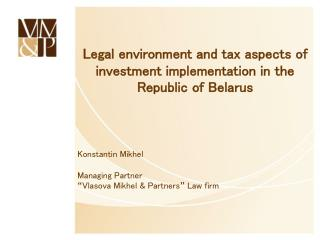Legal environment and tax aspects of investment implementation in the Republic of Belarus