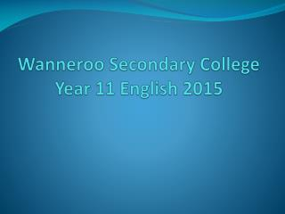 Wanneroo Secondary College Year 11 English 2015
