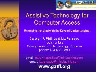 Assistive Technology for Computer Access  Unlocking the Mind with the Keys of Understanding