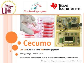 Ce ll- Cu lture real time  Mo nitoring system Analog Design Contest 2013
