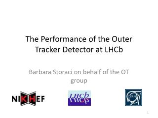 The Performance of the Outer Tracker Detector at  LHCb