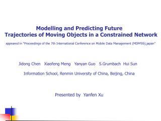 Jidong Chen   Xiaofeng Meng Yanyan Guo S.Grumbach Hui Sun