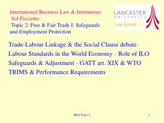 Trade-Labour Linkage & the Social Clause debate