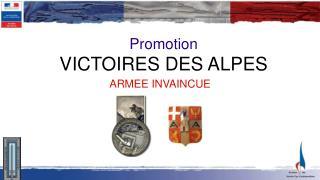 Promotion  VICTOIRES DES ALPES