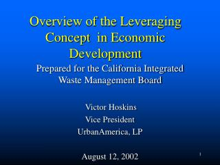 Overview of the Leveraging  Concept  in Economic Development