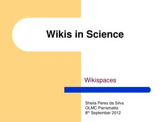 Wikis in Science
