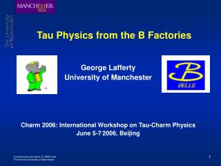 Tau Physics from the B Factories