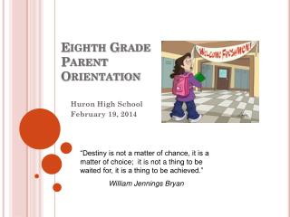 Eighth Grade Parent Orientation