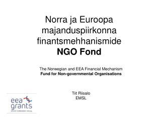 Norra ja Euroopa majanduspiirkonna finantsmehhanismide NGO Fond