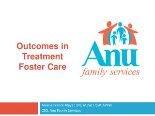 Amelia Franck Meyer, MS, MSW, LISW, APSW CEO, Anu Family Services