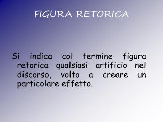 FIGURA RETORICA