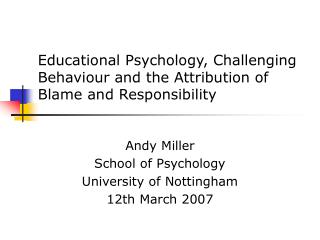 Educational Psychology, Challenging Behaviour and the Attribution of Blame and Responsibility