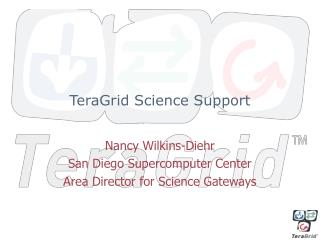 TeraGrid Science Support
