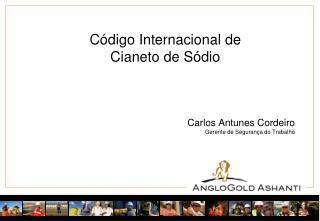 Código Internacional  de  Cianeto  de  Sódio Carlos Antunes Cordeiro