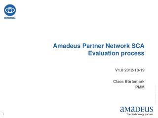 Amadeus Partner Network SCA Evaluation process