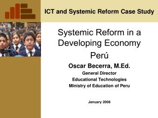 ICT and Systemic Reform Case Study