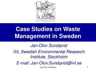 Case Studies on Waste Management in Sweden
