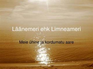 Läänemeri ehk  Limneameri