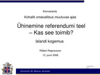 Ühinemine referendumi teel – Kas see toimib?