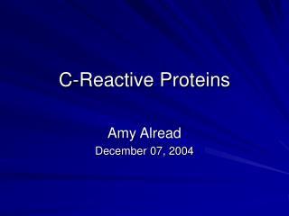 C-Reactive Proteins
