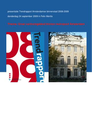 presentatie Trendrapport Amsterdamse binnenstad 2008-2009