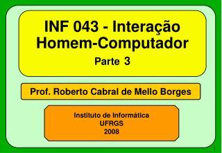 INF 043 - Interação Homem-Computador Parte 3