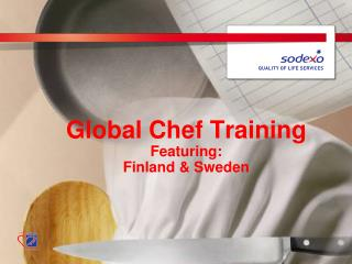 Global Chef Training Featuring:  Finland & Sweden