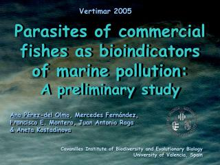 Parasites of commercial  fish es  as bioindicators of marine pollution: A preliminary study