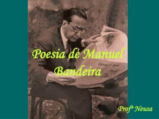 Poesia de Manuel Bandeira