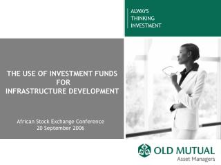 THE USE OF INVESTMENT FUNDS  FOR  INFRASTRUCTURE DEVELOPMENT