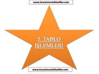 5. TABLO İŞLEMLERİ