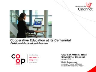 Cooperative Education at its Centennial Division of Professional Practice