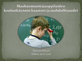Samran Khezri Educa 29.01.2010