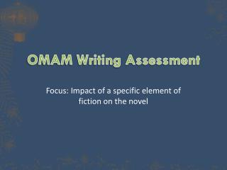 OMAM Writing Assessment