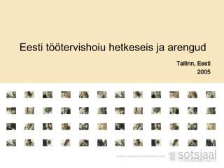 Eesti töötervishoiu hetkeseis ja arengud