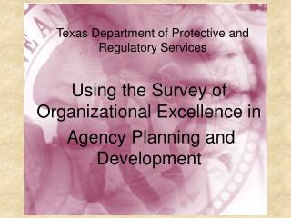 PRS and the  Survey of Organizational Excellence