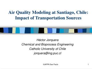 Air Quality Modeling at Santiago, Chile: Impact of Transportation Sources